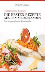 Hollandische Rezepte - Die Besten Rezepte Aus Den Niederlanden