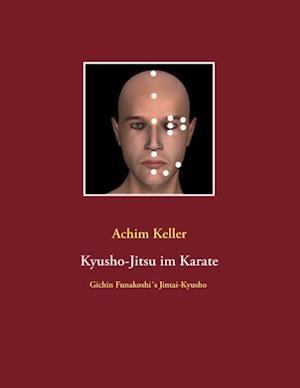 Kyusho-Jitsu Im Karate af Achim Keller
