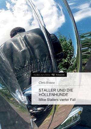Staller Und Die Hollenhunde af Chris Krause