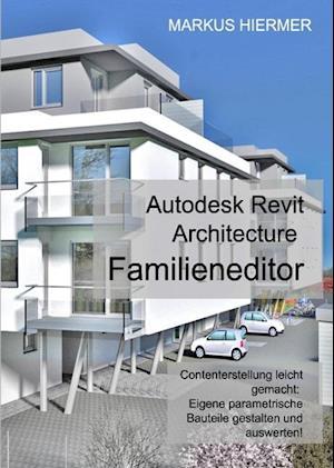 Revit Familieneditor 2016 af Markus Hiermer