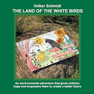 Bog, paperback The Land of the White Birds af Volker Schmidt