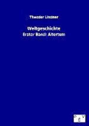 Weltgeschichte af Theodor Lindner