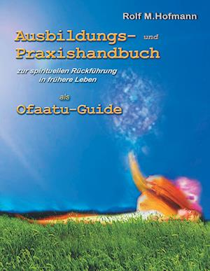 Bog, hardback Ausbildungs-Und Praxishandbuch af Rolf M. Hofmann