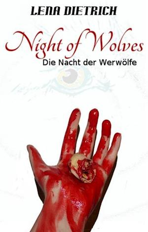 Night of Wolves af Lena Dietrich