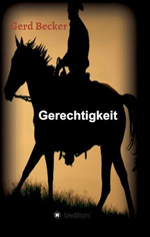 Gerechtigkeit af Gerd Becker
