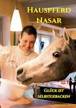 Hauspferd Nasar - Gluck Ist Selbstgebacken