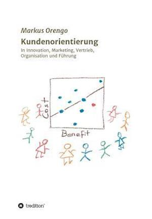 Bog, paperback Kundenorientierung af Markus Orengo