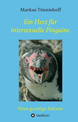 Bog, hardback Ein Herz Fur Intersexuelle Pinguine af Markus Tonnishoff