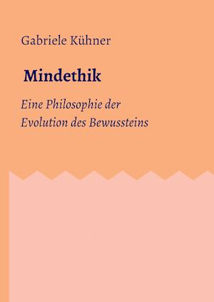 Mindethik af Gabriele Kuhner
