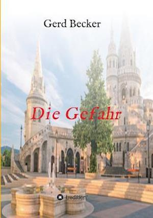 Bog, paperback Die Gefahr af Gerd Becker