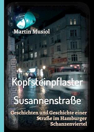Bog, hardback Kopfsteinpflaster Susannenstrasse af Martin Musiol