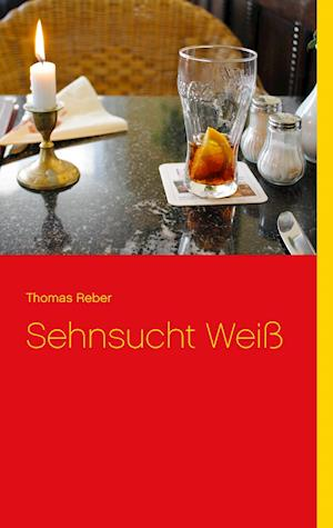 Sehnsucht Weiss af Thomas Reber