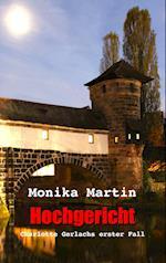 Hochgericht af Monika Martin