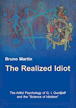 The Realized Idiot af Bruno Martin