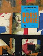 No Compromises! the Art of Boris Lurie