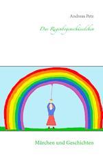 Das Regenbogenschusselchen