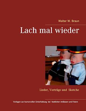 Lach Mal Wieder af Walter W. Braun
