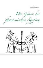 Die Genese Des Pharaonischen Agypten af Ulrich Langner