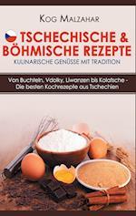 Tschechische & Bohmische Rezepte - Kulinarische Genusse Mit Tradition