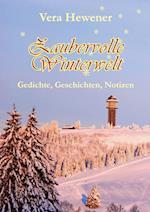 Zaubervolle Winterwelt af Vera Hewener