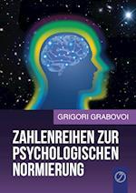 Zahlenreihen Zur Psychologischen Normierung af Grigori Grabovoi