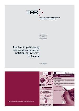 Electronic Petitioning and Modernization of Petitioning Systems in Europe af Knud Bohle, Ulrich Riehm, Ralf Lindner