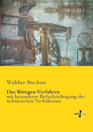 Das Rontgen-Verfahren af Walther Stechow