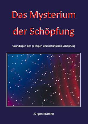 Das Mysterium Der Schopfung af Jurgen Kramke