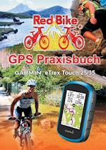 GPS Praxisbuch Garmin Etrex Touch