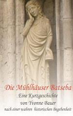 Die Muhlhauser Batseba af Yvonne Bauer