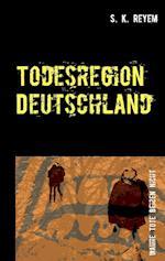 Todesregion Deutschland af S. K. Reyem