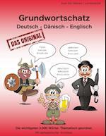 Grundwortschatz Deutsch - Danisch - Englisch