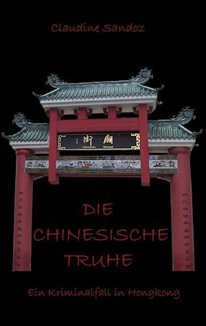 Bog, paperback Die Chinesische Truhe af Claudine Sandoz