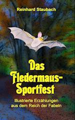 Das Fledermaus-Sportfest af Reinhard Staubach