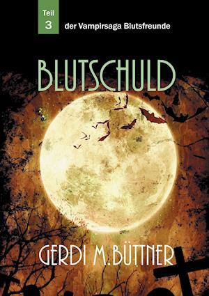 Blutschuld af Gerdi M. Buttner