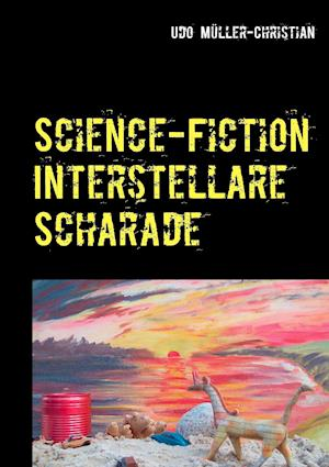 Bog, paperback Science-Fiction Interstellare Scharade af Udo Muller-Christian