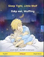 Sleep Tight, Little Wolf. Bilingual Children's Book (English - Anglo-Saxon/Old English)