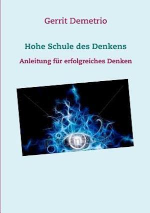 Bog, paperback Hohe Schule Des Denkens af Gerrit Demetrio