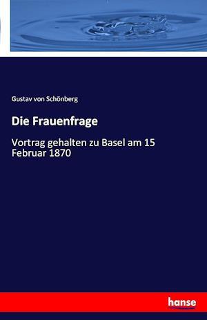 Die Frauenfrage af Gustav Von Schonberg