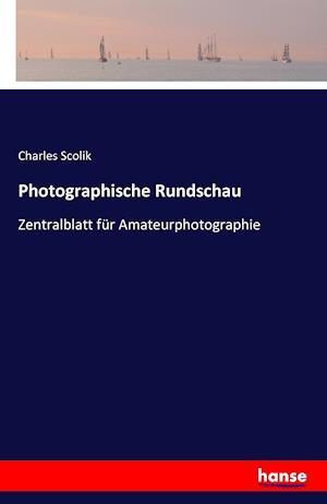 Photographische Rundschau af Charles Scolik