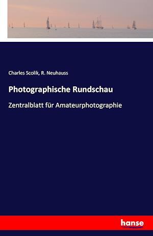 Photographische Rundschau af Charles Scolik, R. Neuhauss