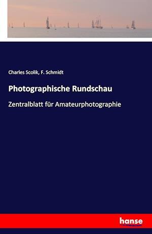 Photographische Rundschau af F. Schmidt, Charles Scolik