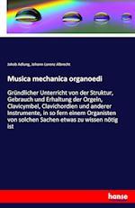 Musica Mechanica Organoedi