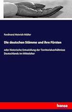 Die Deutschen Stamme Und Ihre Fursten