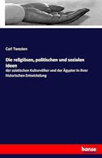 Die Religiosen, Politischen Und Sozialen Ideen