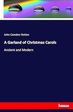 A Garland of Christmas Carols