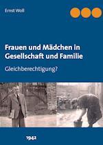 Frauen Und Madchen in Gesellschaft Und Familie