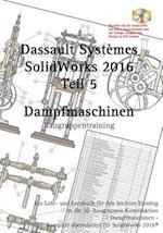 Solidworks 2016 Dampfmaschinen