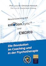 Emotionsync(r) - Die Revolution in Coaching Und Psychotherapie