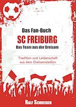 Das Fan-Buch SC Freiburg - Das Team Aus Der Dreisam